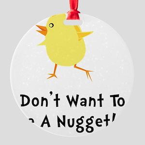Chicken Nugget Round Ornament