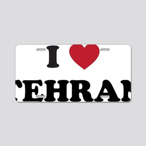 I Love Tehran Aluminum License Plate