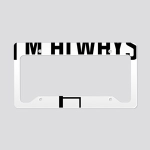 I'm Always Right Angle License Plate Holder