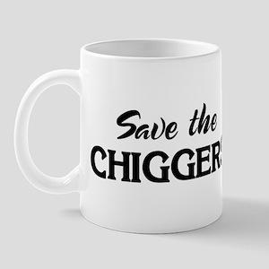 Save the CHIGGERS Mug