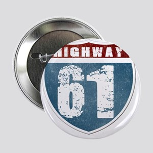 "Highway 61 2.25"" Button"