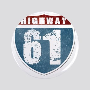 "Highway 61 3.5"" Button"