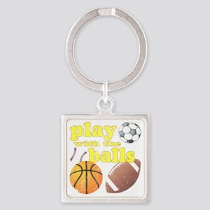 Play With The Balls Square Keychain
