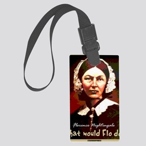 What Would Flo Do Nurse Shoulder Large Luggage Tag