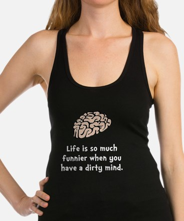 Funnier Dirty Mind Racerback Tank Top