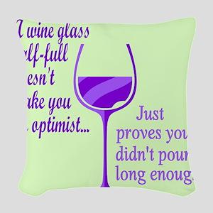 Wine Optimist NOT Woven Throw Pillow