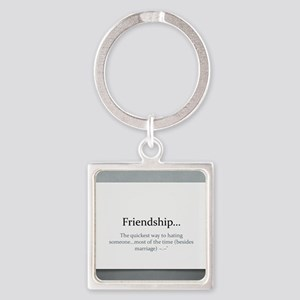 The Power of Friendship Square Keychain