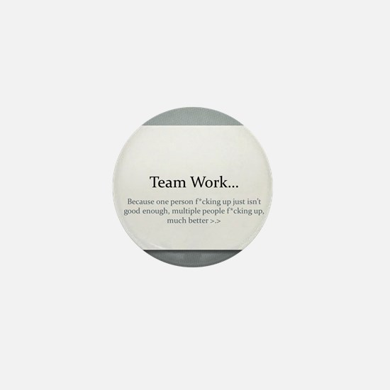 Team Work Mini Button