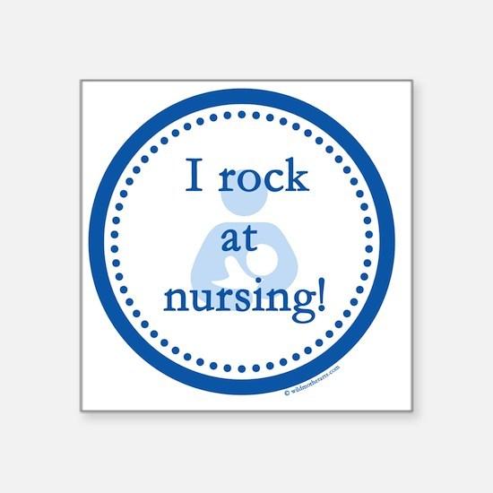 "I Rock at Nursing Square Sticker 3"" x 3"""