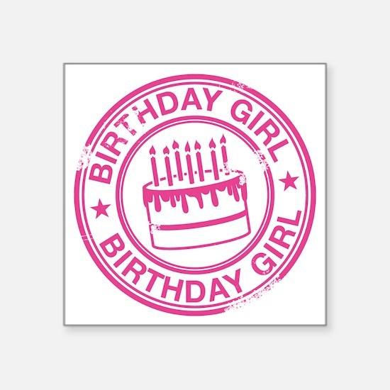 "Birthday Girl Hot Pink Square Sticker 3"" x 3"""