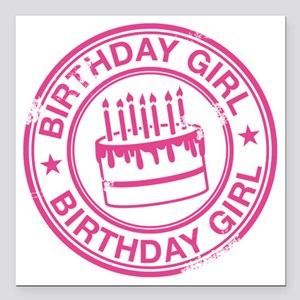 """Birthday Girl Hot Pink Square Car Magnet 3"""" x 3"""""""