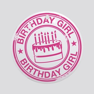 Birthday Girl Hot Pink Round Ornament