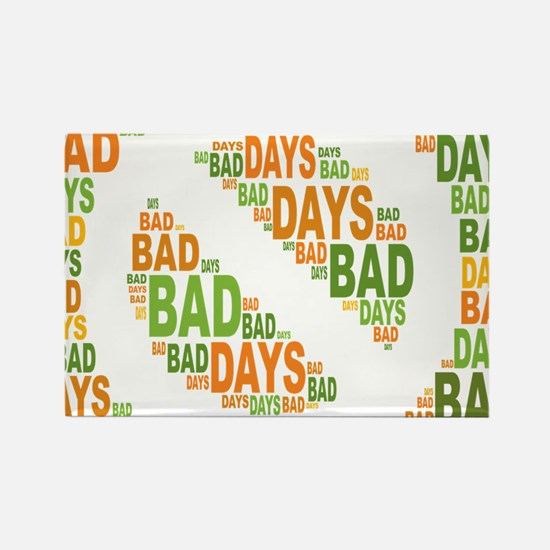No Bad Days Rectangle Magnet
