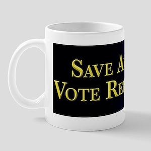 Save America Vote Republican! Mug