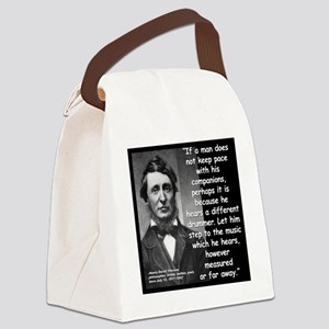 Thoreau Drummer Quote 2 Canvas Lunch Bag