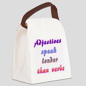 Adjectives speak louder than verb Canvas Lunch Bag