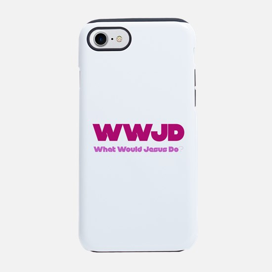 WWJD What Would Jesus Do? iPhone 7 Tough Case