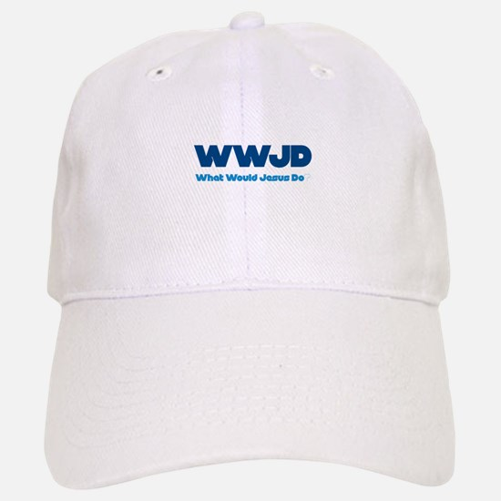 WWJD What Would Jesus Do? Baseball Baseball Cap
