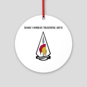 Basic Combat Training (BCT) with Te Round Ornament
