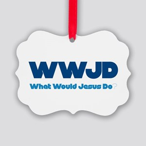 WWJD What Would Jesus Do? Picture Ornament