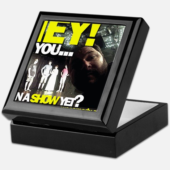 You seen a show yet? Keepsake Box
