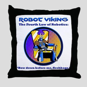 Robot Viking - 4th Law Throw Pillow