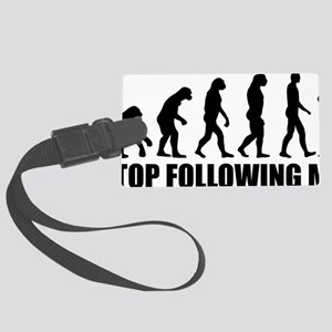 Stop following me Large Luggage Tag