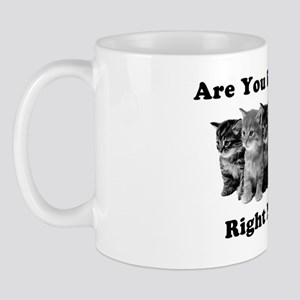 Light Kitten Me Right Meow Mug