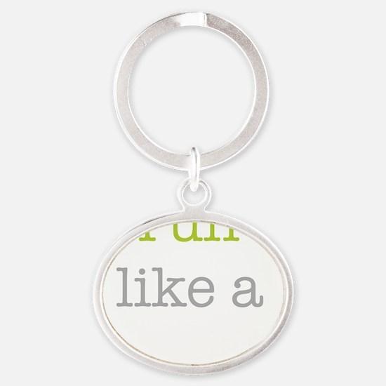 Run Like a Mother Oval Keychain