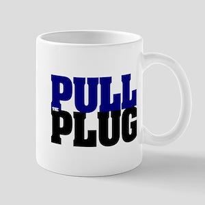PULL THE PLUG Mug