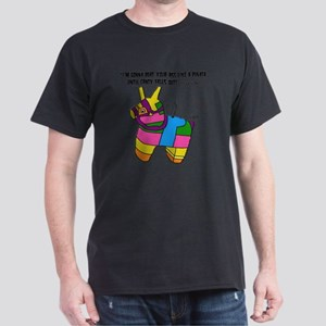 Im Gonna Beat Your Ass Like A Pinata. Dark T-Shirt