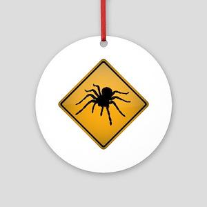 Tarantula Warning Sign Round Ornament