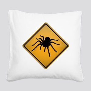 Tarantula Warning Sign Square Canvas Pillow