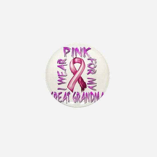 I Wear Pink for my Great Grandma Mini Button