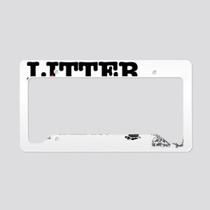 LITTER LOUT NOT - PICK IT UP License Plate Holder
