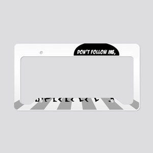 Dont-Follow-Me-Im-Lost-Too License Plate Holder
