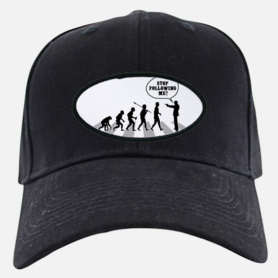 Stop-Following-Me-B Baseball Hat