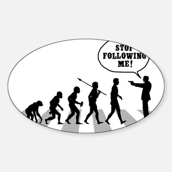 Stop-Following-Me Sticker (Oval)