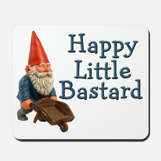 Happy little bastard Mousepad