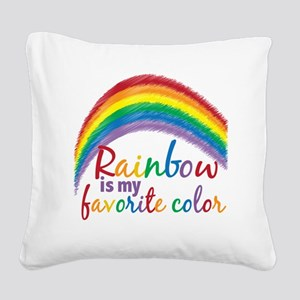 Rainbow is My Favorite Color Square Canvas Pillow