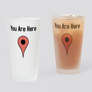 You Are Here (m)(TS-B) Drinking Glass