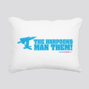 The Harpoons, Man Them! Rectangular Canvas Pillow