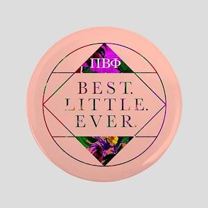 "Pi Beta Phi Best Little Ever 3.5"" Button"