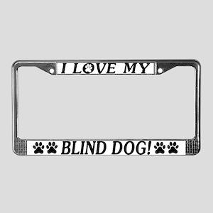 Love My Blind Dog License Plate Frame