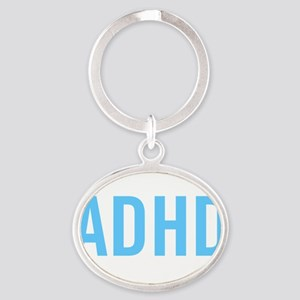 This is what ADHD dark Oval Keychain