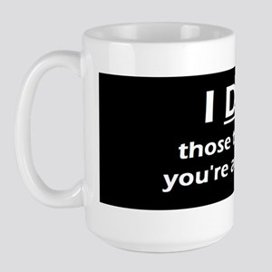 I do those things Large Mug