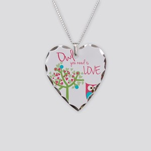 Owl You Need is Love Necklace Heart Charm