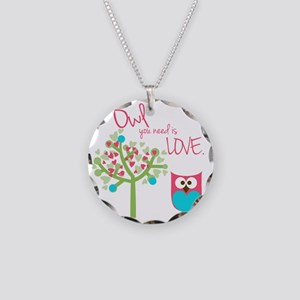 Owl You Need is Love Necklace Circle Charm
