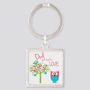 Owl You Need is Love Square Keychain