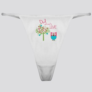 Owl You Need is Love Classic Thong